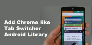 How to Add Chrome like Tab Switcher Android Library
