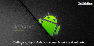Calligraphy - How to Add custom font in Android