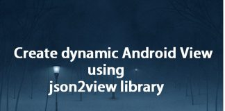 How to Make dynamic Android View using json2view library