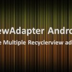 How to use Add multiple Adapter - MultiViewAdapter Android Library