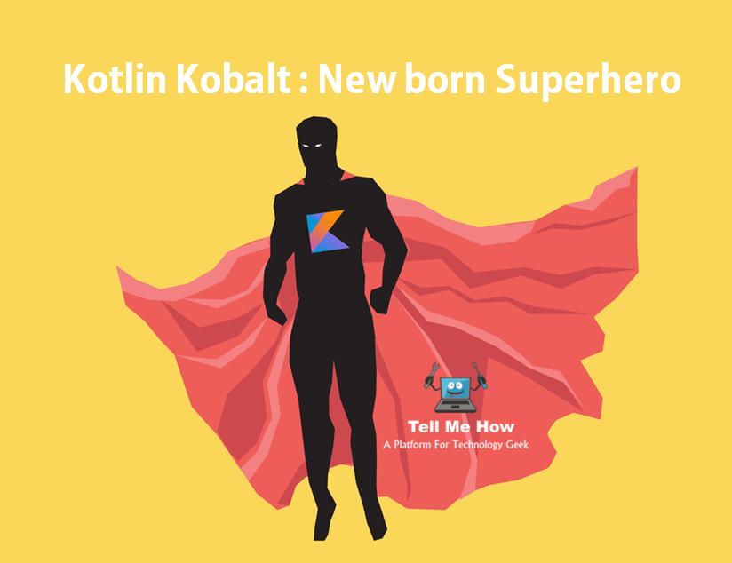 Kotlin Kobalt : New born Superhero