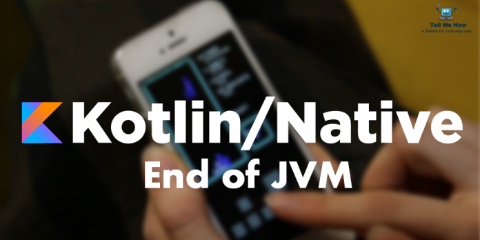 Kotlin Native replace JVM