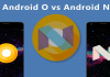 Android O Vs Android N