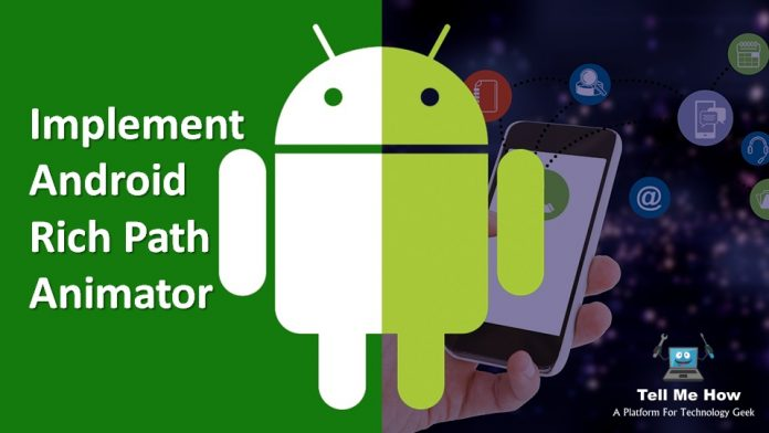 Implement Android Rich Path Animator