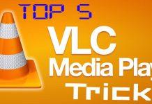 Top 5 Best Hidden VLC Media Player Hidden Trick
