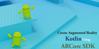 How to Create Augmented Reality in Kotlin Using ARCore SDK?