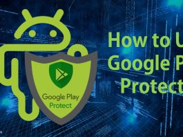 How to use Google Play Protect to add extra security?