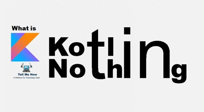 What is Nothing Type in Kotlin?