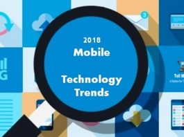 Top 3 Mobile Technology Trends in 2018