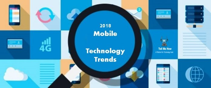 Top 3 mobile technology trends in 2018 tell me how a - Mobel trends 2018 ...