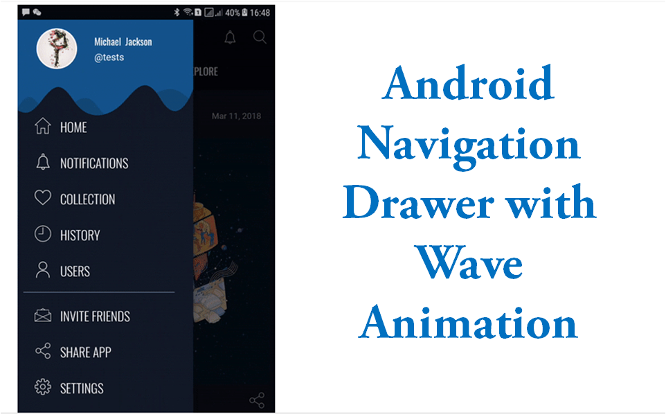 Add Android Navigation Drawer with Wave Animation » Tell Me
