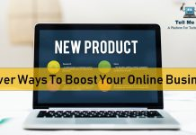 6 Clever Ways To Boost Your Online Business