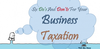 6 Do's And Don'ts For Your Business Taxation
