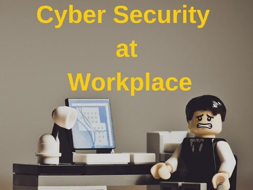 7 Tips for Cyber Security at Workplace